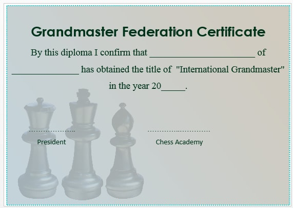 23 free printable chess certificates you can use for chess chess grandmaster certificate 2 yelopaper Images