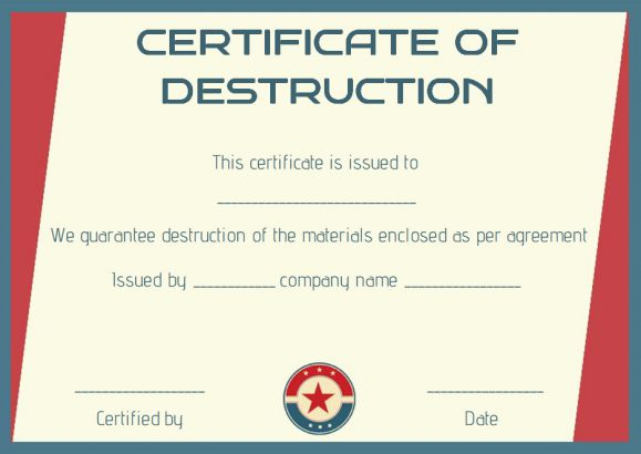 8 free customizable certificate of destruction templates for Certificate of disposal template