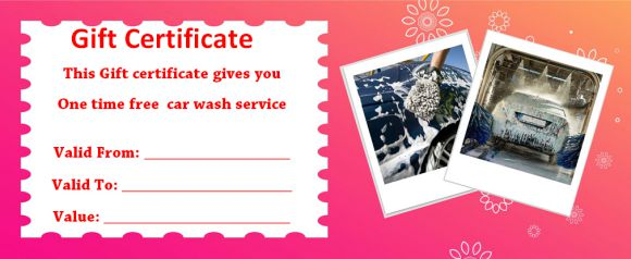 you need to remember that you can always use our gift certificate templates for free if you need to have printable car wash coupons or free car wash