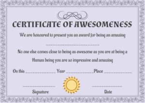 Certificate of Awesomeness Template Certificate