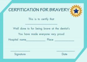 Bravery Certificate from Dentist